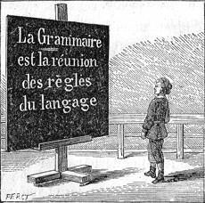 La grammaire est la reunion des regles du langage