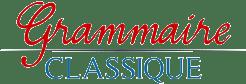 Grammaire classique | École de grammaire aux méthodes d'instruction classiques
